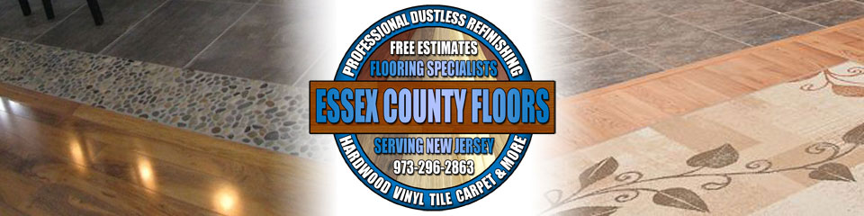 Professional Flooring Company in New Jersey - Essex County Floors